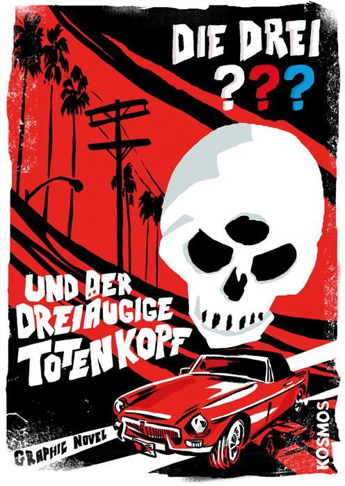 Graphic Novel: Die drei ??? und der dreiäugige Totenkopf